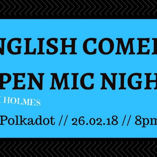 12.06.18 English Comedy Open Mic